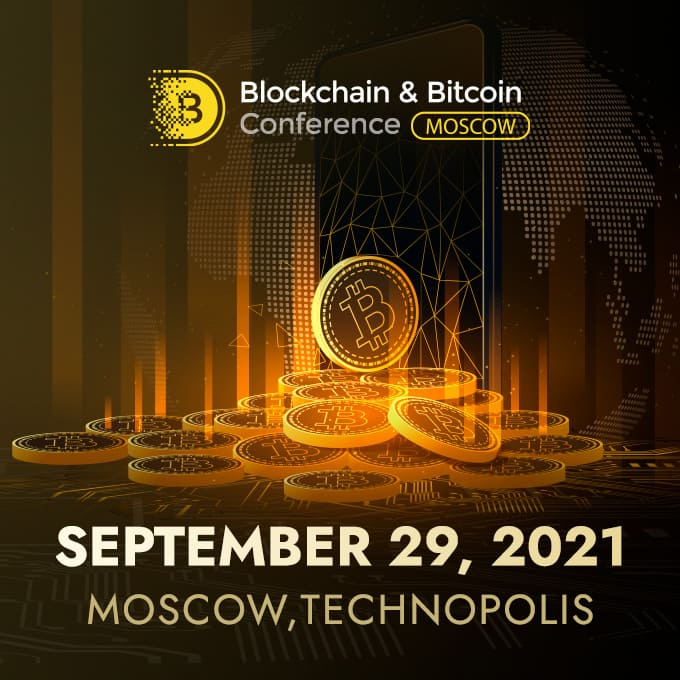 Blockchain & Bitcoin Conference Moscow!